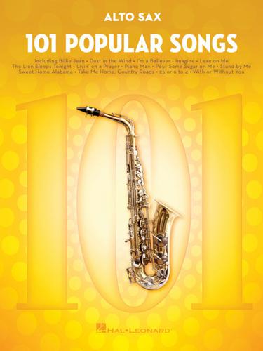 101 Popular Songs Alto Saxophone