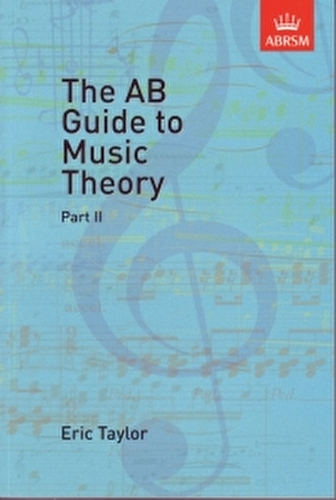 Ab Guide To Music Theory part 2 (Gr 6-8) Abrsm