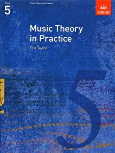 Music Theory In Practice  Grade 5 Abrsm