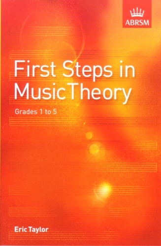First Steps In Music Theory Taylor Grade1-5 Abrsm