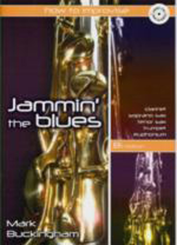 Jammin The Blues Bb Edition Buckingham Book & Cd