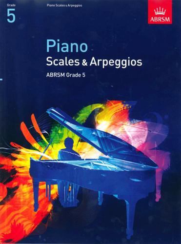 Piano Scales & Arpeggios from 2009 Grade 5 Abrsm