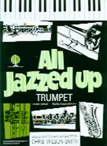 All Jazzed Up Trumpet Wilson-Smith