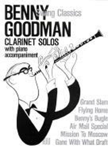 Benny Goodman Swing Classics Clarinet