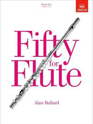 50 For Flute Book 1 Bullard Grades 1-5