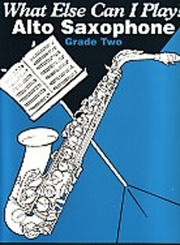 What Else Can I Play Alto Saxophone Grade 2