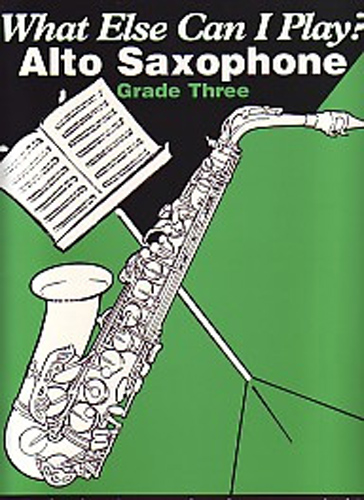 What Else Can I Play Alto Saxophone Grade 3