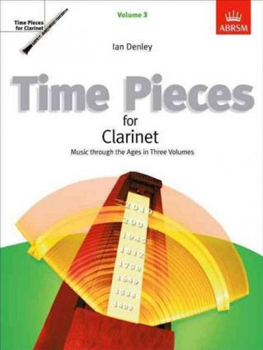 Time Pieces For Clarinet Vol 3 Denley