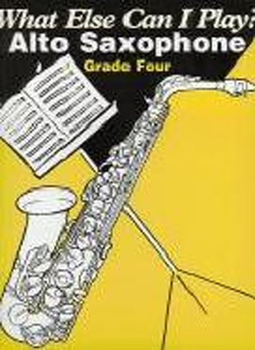 What Else Can I Play Alto Saxophone Grade 4