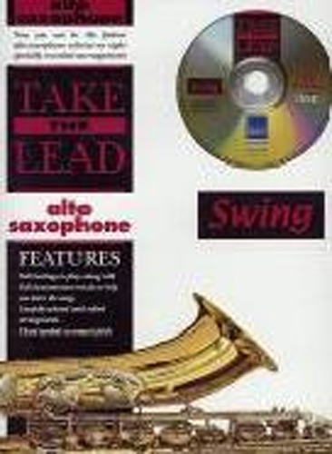 Take The Lead Swing Alto Saxophone Book & Cd