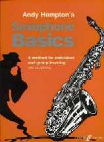 Saxophone Basics Hampton Alto (Tenor) Pupils Book