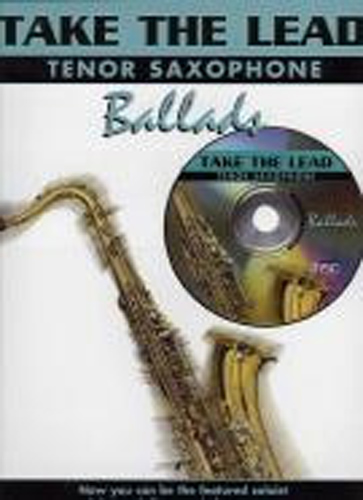 Take The Lead Ballads Tenor Saxophone Book & Cd