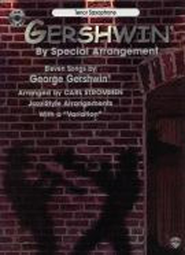 Gershwin By Special Arrangement Tenor Sax Bk & Cd