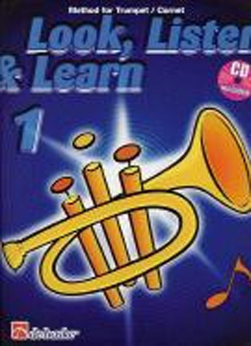Look Listen & Learn 1 Method for Trumpet/Cornet+Cd