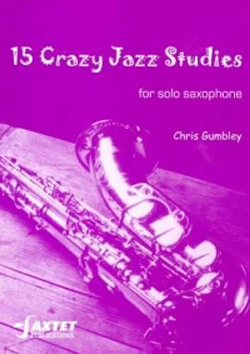 15 Crazy Jazz Studies Gumbley Solo Sax