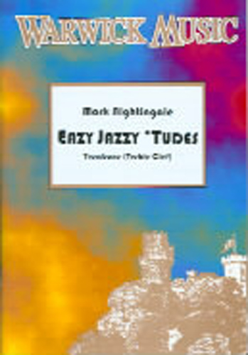 Easy Jazzy Tudes Trombone Treble Clef Nightingale