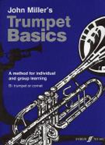 Trumpet Basics Miller Pupils Book