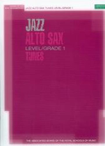 Jazz Alto Sax Tunes Grade 1 Book & Cd Abrsm