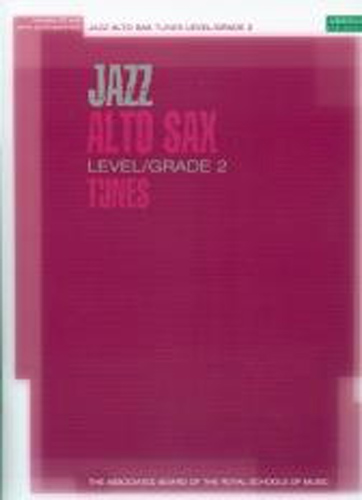 Jazz Alto Sax Tunes Grade 2 Book & Cd Abrsm
