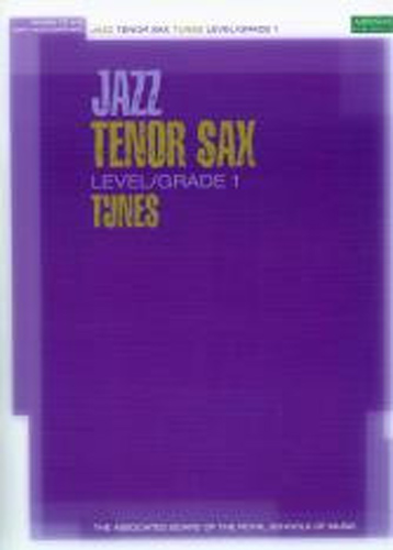 Jazz Tenor Sax Tunes Grade 1 Book & Cd Abrsm