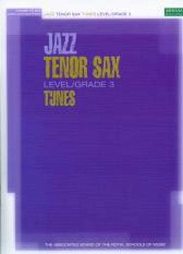 Jazz Tenor Sax Tunes Grade 3 Book & Cd Abrsm
