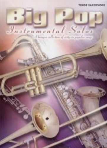 Big Pop Instrumental Solos Tenor Saxophone