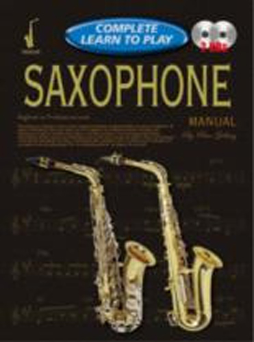 Complete Learn To Play Saxophone Manual + Cds