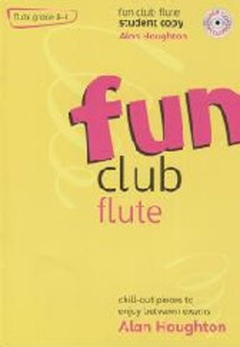 Fun Club Flute Grade 0-1 Student Book & Cd