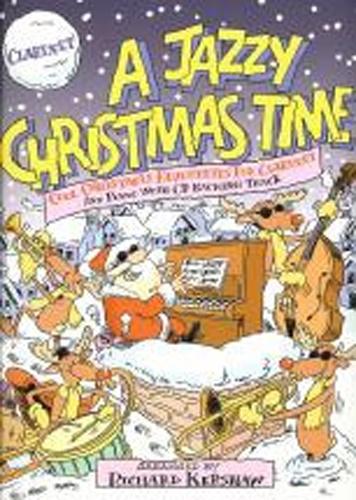 Jazzy Christmas Time Clarinet/Pf + Cd Arr Kershaw