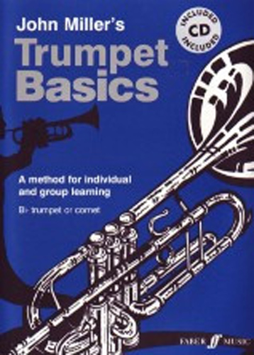 Trumpet Basics Miller Pupils Book & Cd