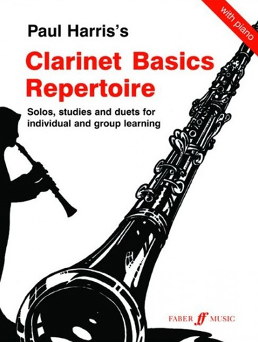 Clarinet Basics Repertoire Harris Clarinet & Pian