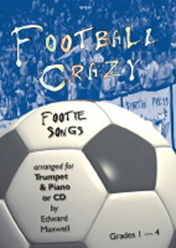 Football Crazy Footie Songs Trumpet Book & Cd