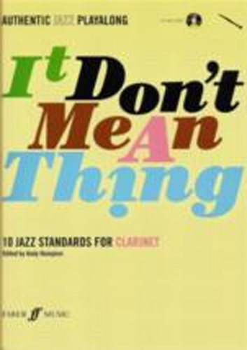 It Dont Mean A Thing Clarinet Book & Cd