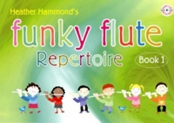 Funky Flute Repertoire Book 1 Hammond Pupil Bk&Cd