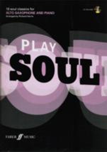 Play Soul Alto Saxophone Book & Cd