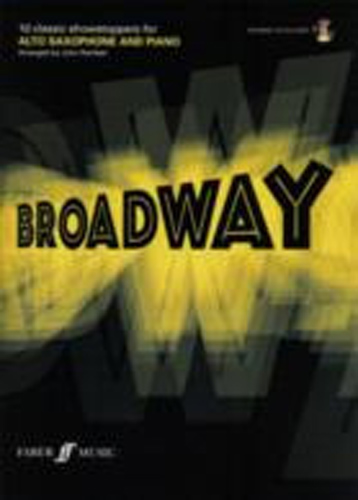 Play Broadway Alto Saxophone Book & Cd