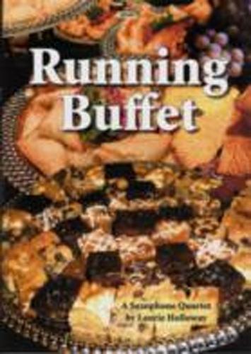 Running Buffet Holloway Sax Quartet