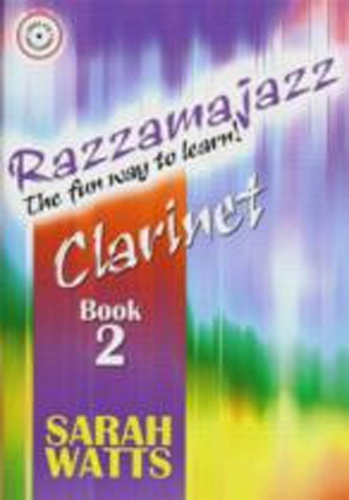 Razzamajazz Clarinet Book 2 Watts Book & Cd