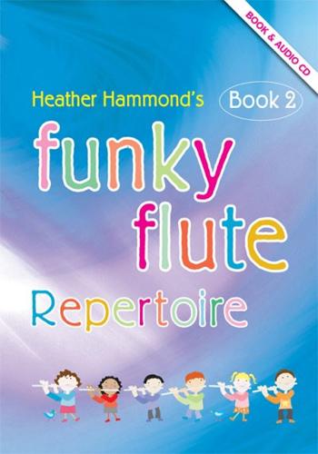 Funky Flute Repertoire Book 2 Hammond Pupil Bk&Cd