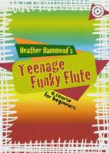 Teenage Funky Flute Hammond Pupils Book & Cd