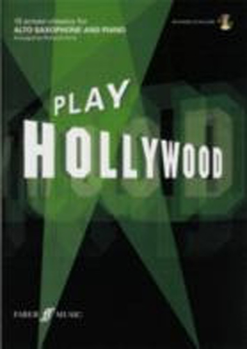Play Hollywood Alto Saxophone Book & Cd