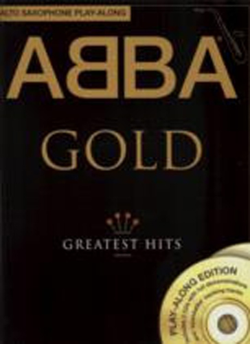 Abba Gold Greatest Hits Alto Sax Play-Along Bk&Cd
