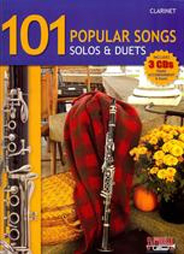 101 Popular Songs Solos & Duets Clarinet Bk & Cds