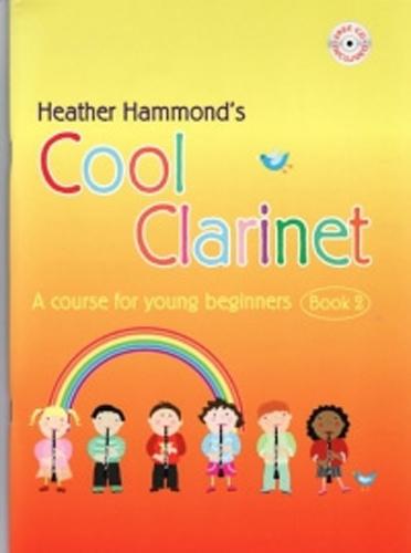 Cool Clarinet Book 2 Hammond Pupil Book & Cd
