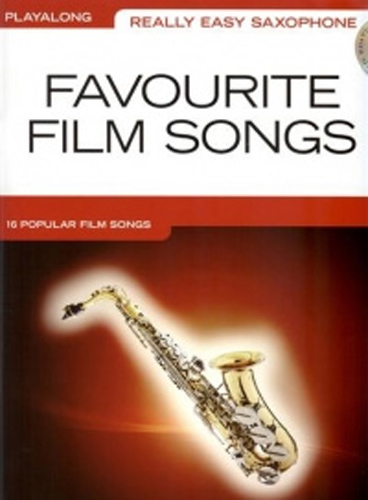 Really Easy Saxophone Favourite Film Songs + Cd