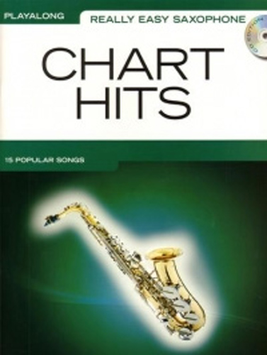 Really Easy Saxophone Chart Hits Book & Cd