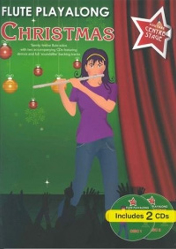 You Take Centre Stage Flute Christmas Book & Cd