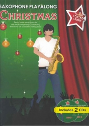 You Take Centre Stage Saxophone Christmas Bk & Cd