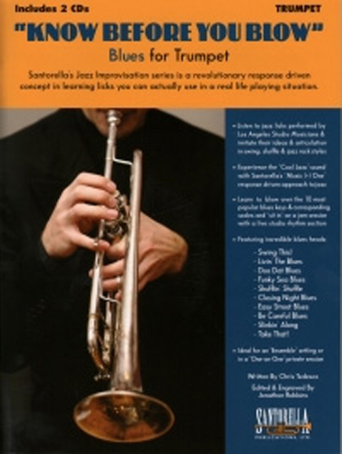 Know Before You Blow Blues for Trumpet + Cd