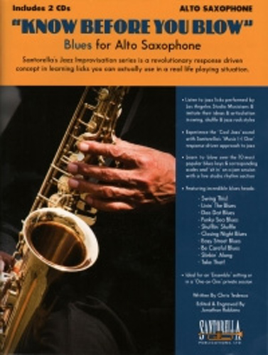 Know Before You Blow Blues for Alto Sax + Cd